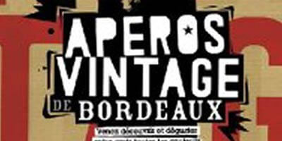 De retour aux Apéros Vintage de Bordeaux